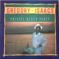 Purchase Gregory Isaacs - Private Beach Party