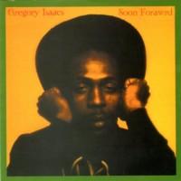 Purchase Gregory Isaacs - Soon Forward