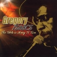 Purchase Gregory Isaacs - The Table Is Going To Turn