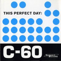 Purchase This Perfect Day - C-60