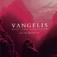 Purchase Vangelis & Stina Nordenstam - Ask The Mountains