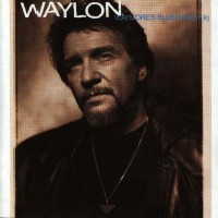 Purchase Waylon Jenning's - Waymore's Blues (Part II)