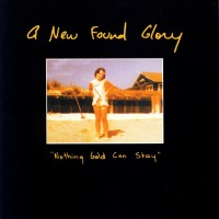 Purchase New Found Glory - Nothing Gold Can Stay
