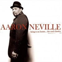 Purchase Aaron Neville - Bring It On Home The Soul Classics