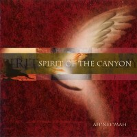 Purchase ah*nee*mah - Spirit of the Canyon