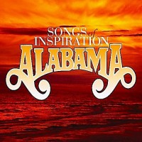 Purchase Alabama - Songs Of Inspiration