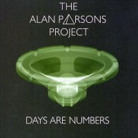 Purchase The Alan Parsons Project - Days Are Numbers CD3
