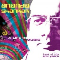 Purchase Ananda Shankar - A Life In Music Best Of The EMI Years CD1
