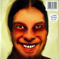 Purchase Aphex Twin - ...I Care Because You Do