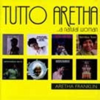 Purchase Aretha Franklin - Tutto Aretha ...A Natural Woman CD2