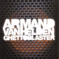 Purchase Armand Van Helden - Ghettoblaster