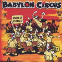 Purchase Babylon Circus - Dances of Resistance