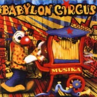 Purchase Babylon Circus - Musika