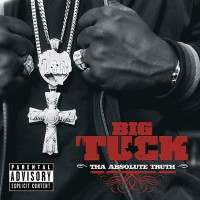 Purchase Big Tuck - Tha Absolute Truth