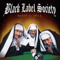 Purchase Black Label Society - Shot To Hell