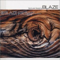 Purchase Blaze - Spiritually Speaking