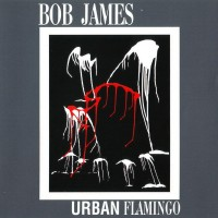 Purchase Bob James - Urban Flamingo