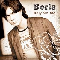 Purchase Boris - Rely On Me
