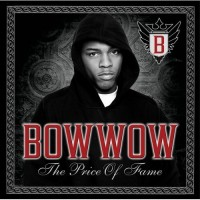 Purchase Bow Wow - The Price Of Fame