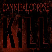 Purchase Cannibal Corpse - Kill