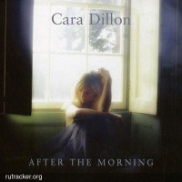 Purchase Cara Dillon - After The Morning