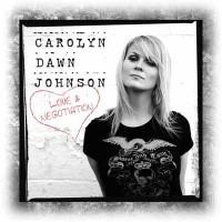 Purchase Carolyn Dawn Johnson - Love & Negotiation
