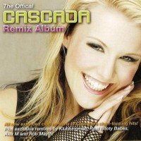 Purchase Cascada - The Offical Cascada Remix Album CD1