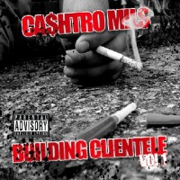 Purchase Cashtro Mils - Building Clientele Vol.1