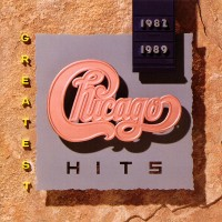 Purchase Chicago - Greatest Hits 1982-1989