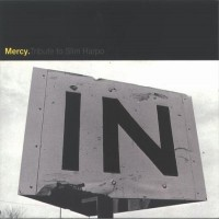 Purchase Mercy - Tribute To Slim Harpo