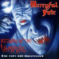 Purchase Mercyful Fate - Return Of The Vampire (The Rare And Unreleased)