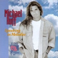 Purchase Michael Ruff - Speaking in Melodies CD35