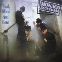 Purchase Monaco Blues Band - Mud, Blood & Beer