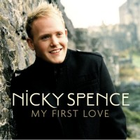 Purchase Nicky Spence - My First Love