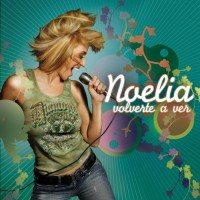 Purchase Noelia - Volverte A Ver