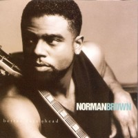 Purchase Norman Brown - Better Days Ahead