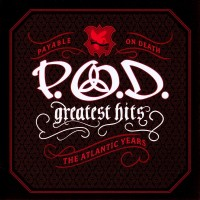 Purchase P.O.D. - Greatest Hits (The Atlantic Years)