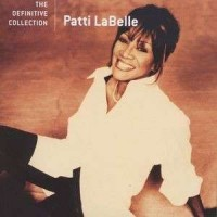 Purchase Patti Labelle - The Definitive Collection