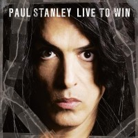 Purchase Paul Stanley - Live To Win
