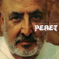 Purchase Peret - Que Levante El Dedo