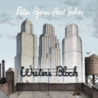 Purchase Peter Bjorn & John - Writer's Block