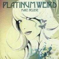 Purchase Platinum Weird - Make Believe