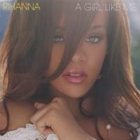 Purchase Rihanna - A Girl Like Me