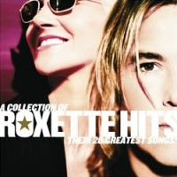 Purchase Roxette - A Collection Of Roxette Hits (Their 20 Greatest Songs)