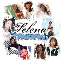 Purchase Selena - Through The Years (A Traves De Los Anos)