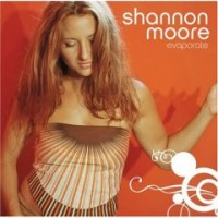 Purchase Shannon Moore - Evaporate