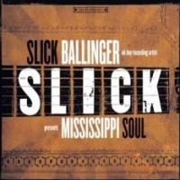 Purchase Slick Ballinger - Mississippi Soul
