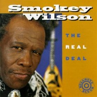 Purchase Smokey Wilson - The Real Deal