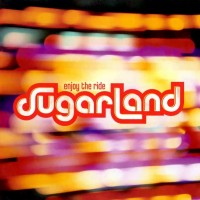 Purchase Sugarland - Enjoy The Ride