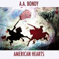 Purchase A.A. Bondy - American Hearts